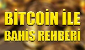 Bitcoin ile bahis rehberi